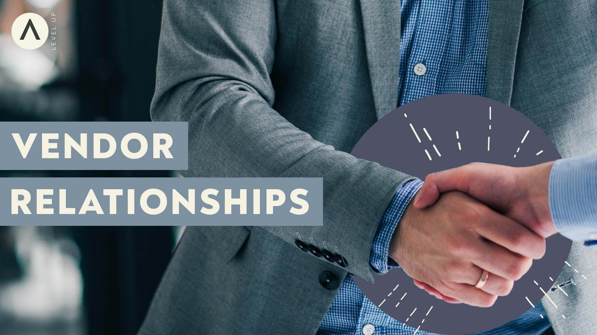 Member Webinar: Vendor Relationships